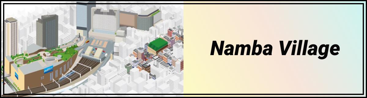 Namba Village